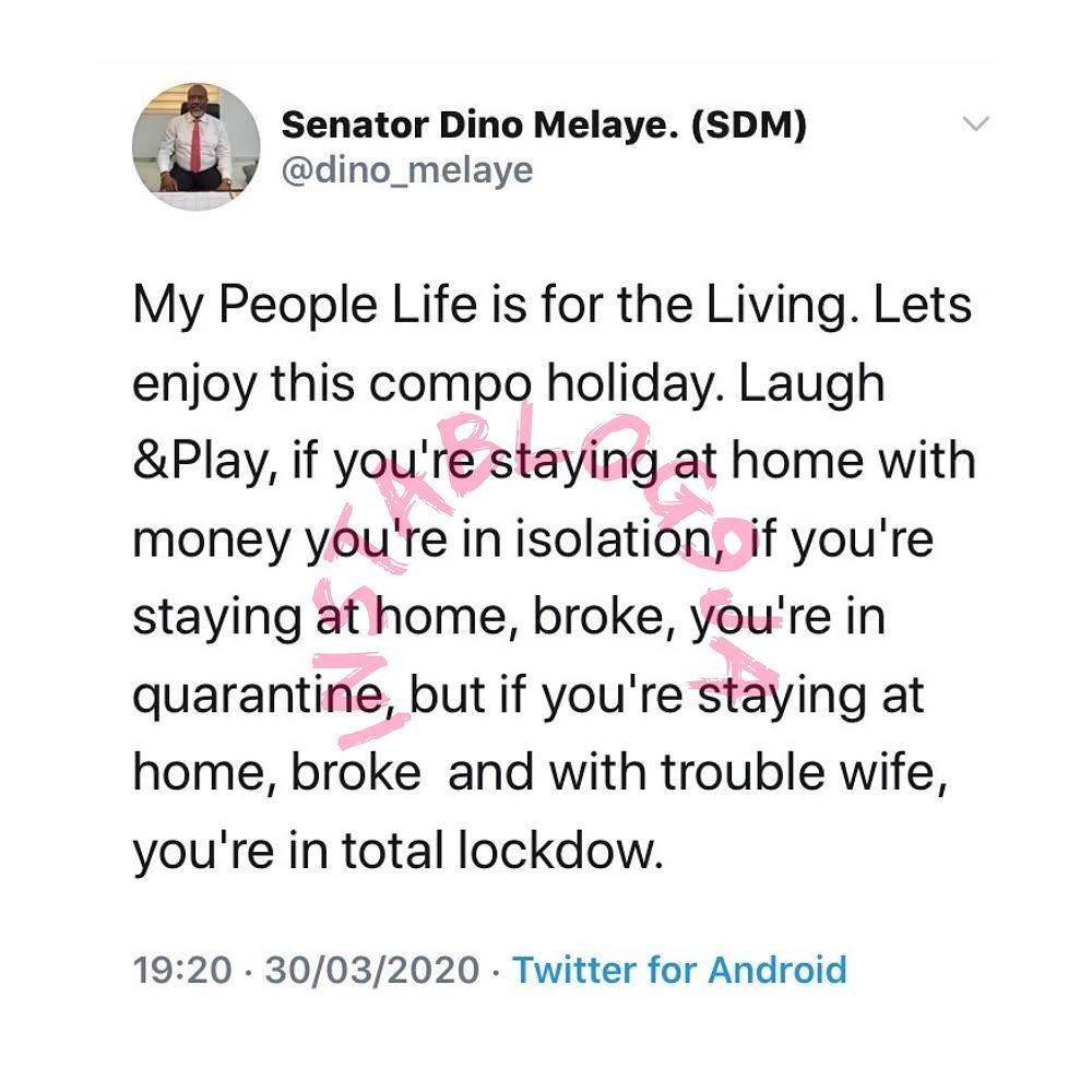If you're staying at home, broke and with a trouble wife, you're in a lockdown - Senator Dino Melaye