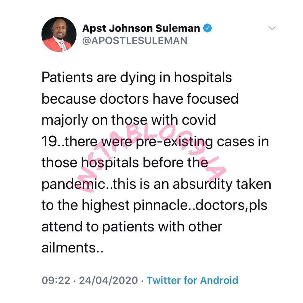 Patients are dying in hospitals because doctors have focused majorly on those with COVID-19 - Apostle Suleiman