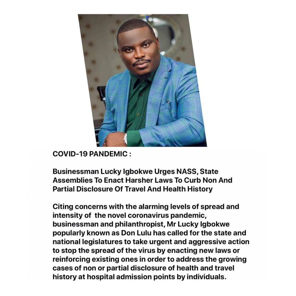 COVID-19 PANDEMIC : Businessman Lucky Igbokwe Urges NASS, State Assemblies To Enact Harsher Laws To Curb Non And Partial Disclosure Of Travel And Health History [SWIPE]