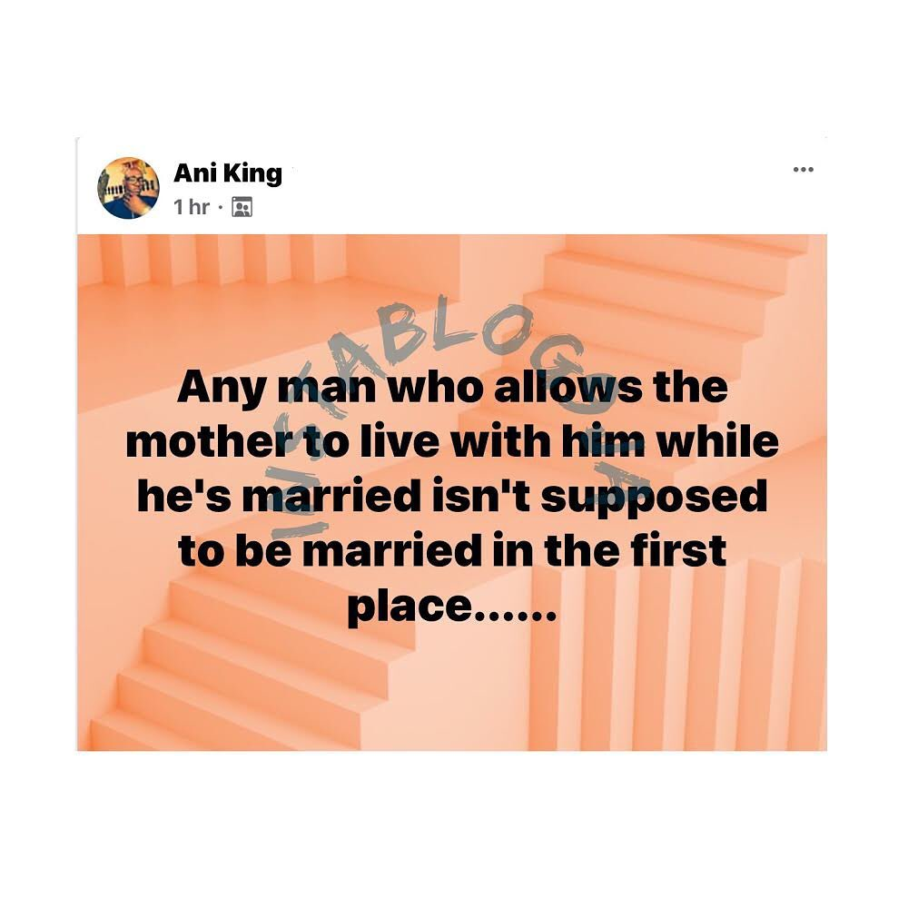 Any married man who allows his mom to live with him, isn't supposed to be married in the first place - Restaurateur King