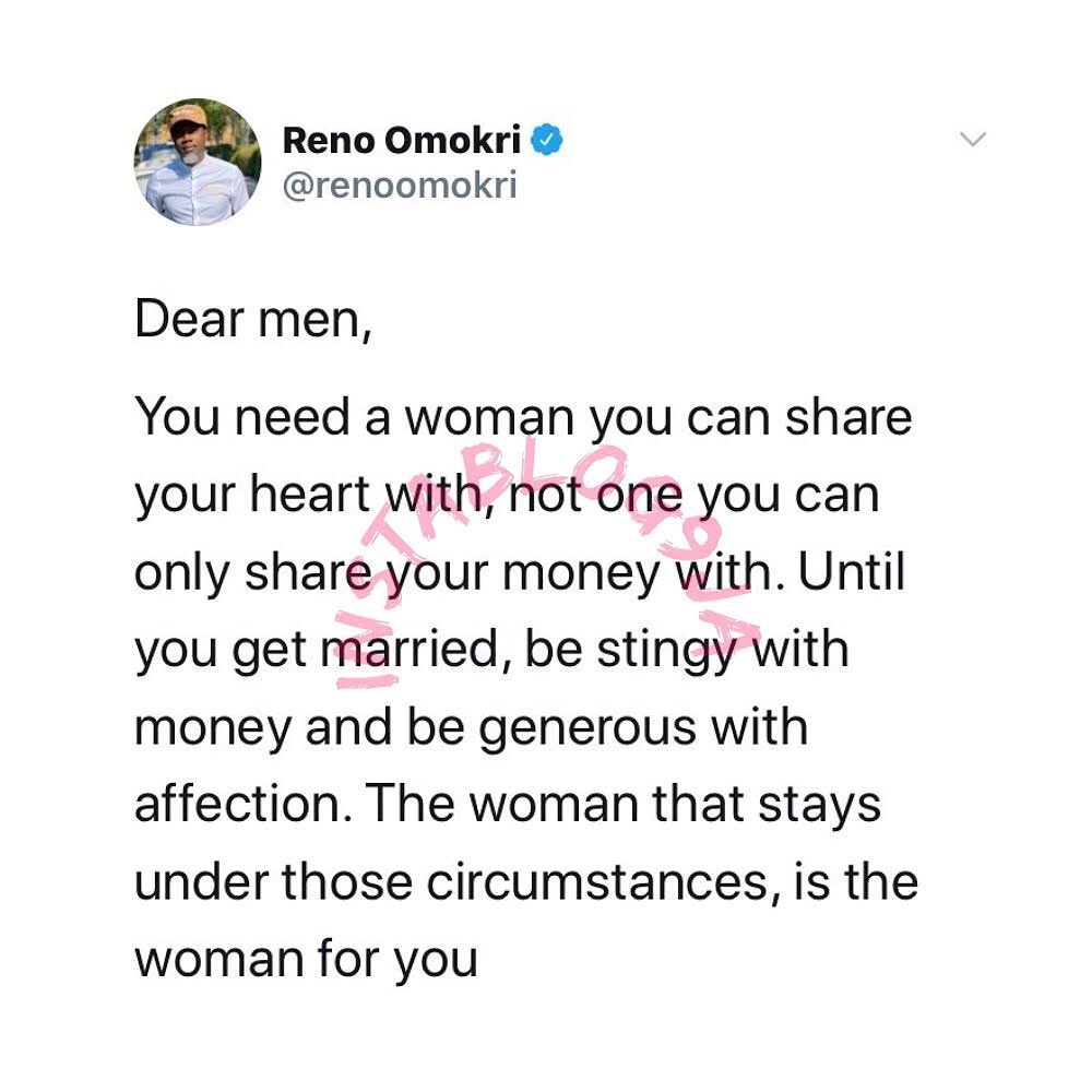 Men, until you get married, be stingy with money and generous with affection - Reno Omokri
