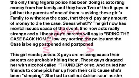 """""""The police have been extorting her family,"""" Lady claims, as she calls for justice for an 18-year-old- girl allegedly gang-raped by her 5 """"friends."""""""