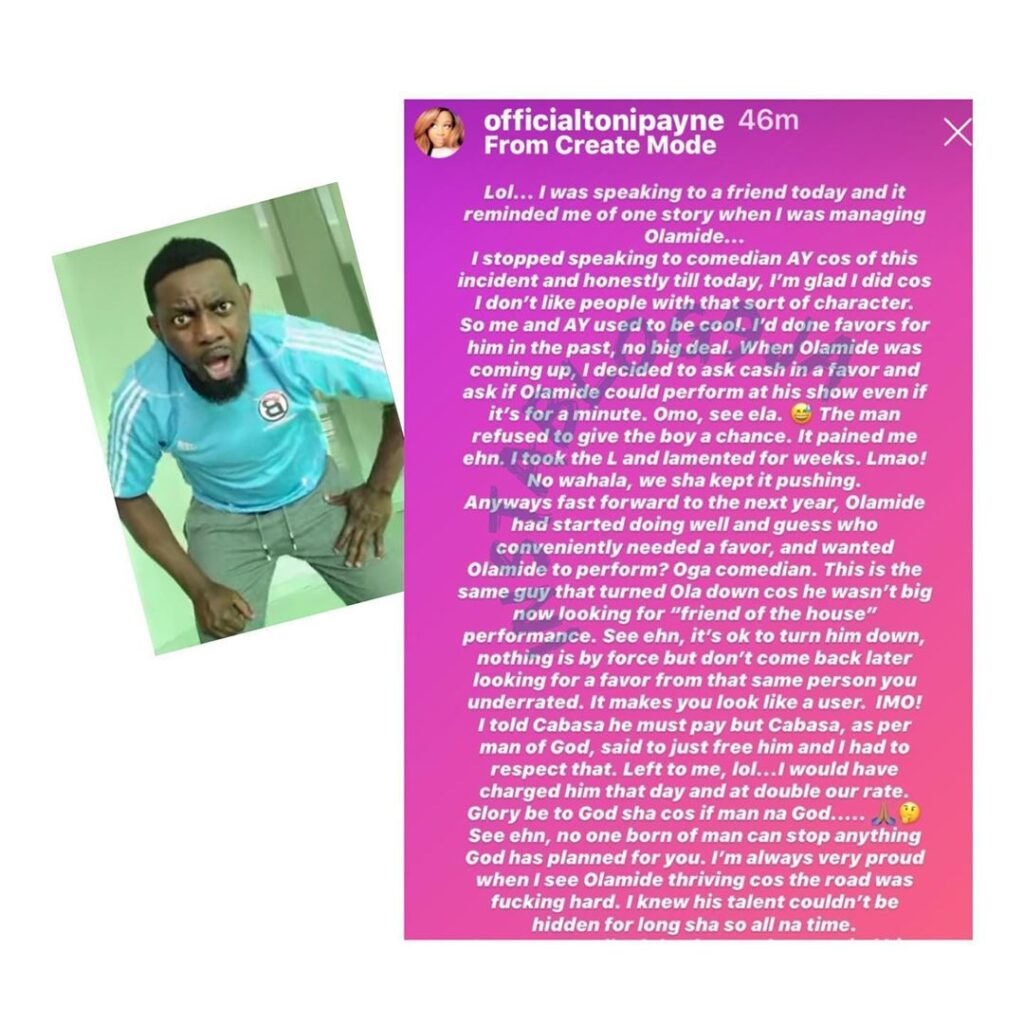 How Ay Comedian refused to allow Olamide perform at his show only to come back to beg for favor after he had started blowing up - Toni Payne