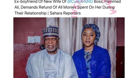 Ex-boyfriend Of the New Wife Of Customs Boss, Allegedly Demands Refund Of All Monies Spent On Her During Their Relationship. [Swipe]