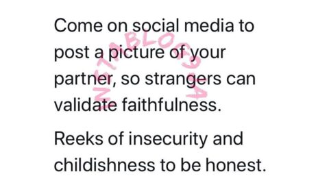 Posting your partner's picture to validate faithfulness, is childish – OAP Osi