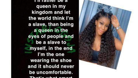 I'd rather be a queen in my kingdom and let the world think I'm a slave — Reality TV Star, Eriata
