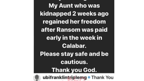 After two weeks in Kidnappers den, Music Executive, Ubi Franklin's aunty regains freedom