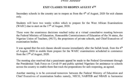Covid-19: Secondary school students in exit classes, to resume on August 4 for WAEC exams starting on August 17, 2020.
