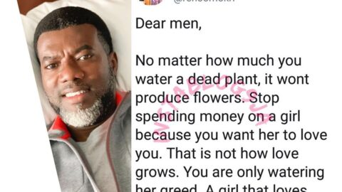 Stop spending money on a girl because you want her to love you — Reno Omokri