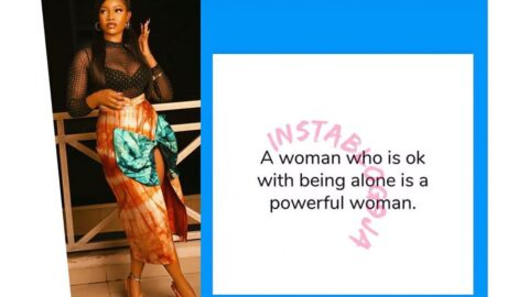 A woman who is okay being single is a powerful woman — Reality TV Star Tacha