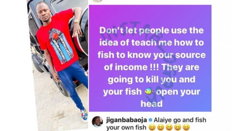 Don't let people use the idea of 'teach me how to fish' to know your source of income — Actor Jigan
