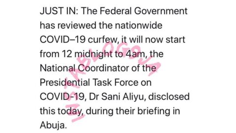 COVID-19 : Nationwide curfew to now begin from midnight to 4am — FG