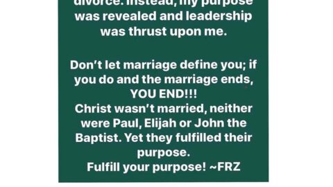 Marriage doesn't define you, your purpose does — Daddy Freeze