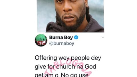 Don't play with church offerings. —Singer Burna Boy warns 'playful' churches