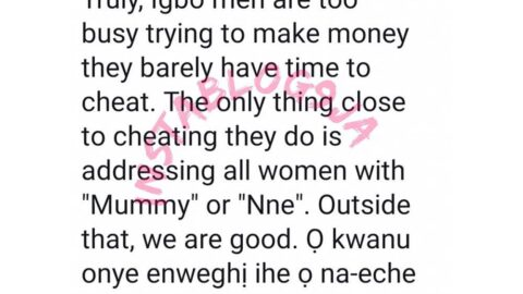 Igbo men don't have time to cheat — Man