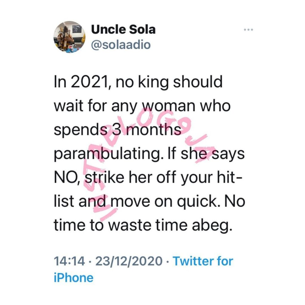 In 2021, don't wait for any lady who spends 3-months perambulating — Life Coach Sola Adio