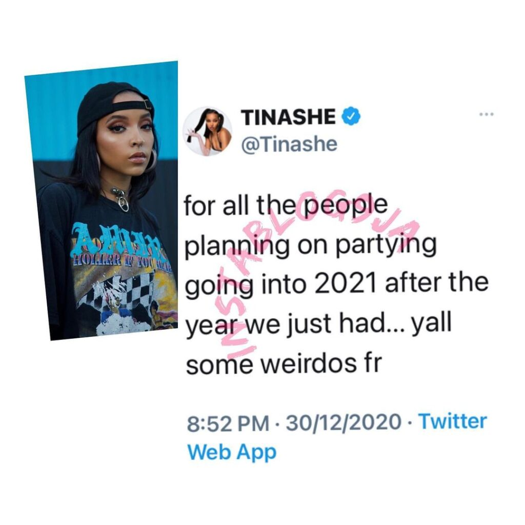 Singer Tinashe slams those who want to party into 2021