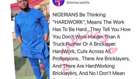 Nigerians think Hard work means the work has to be hard — Comedian Acapella