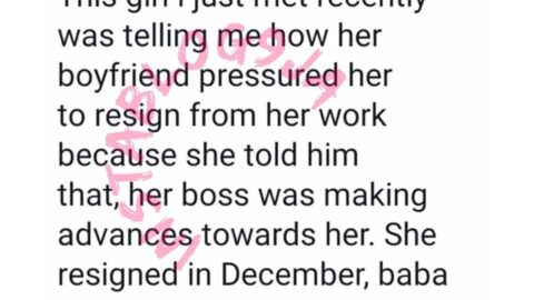 Man dumps girlfriend a month after pressurizing her to quit her job over sexual harassment