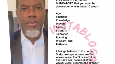 It's recommended that you must be above your wife in finances. If she becomes the stronger vessel, the home will be destabilized — Reno Omokri