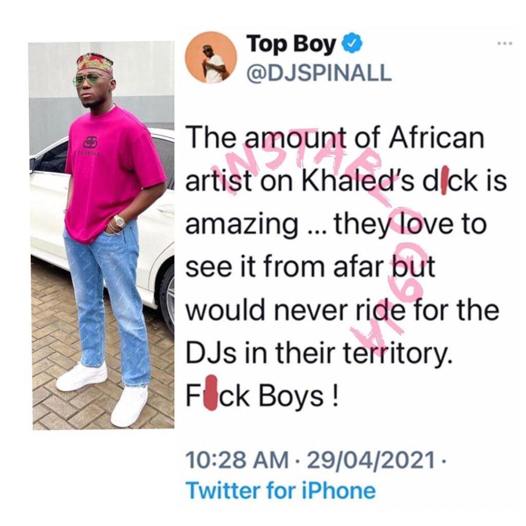 DJ Spinall blasts all African artistes