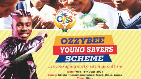 "MUSIC SENSATION OZZYBEE OFFICIALLY ANNOUNCES ""OZZYBEE YOUNG SAVERS SCHEME"" (OYSS) SEASON ONE."