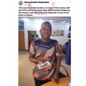 Man reportedly returns money and card he found at ATM point to a bank in Sokoto