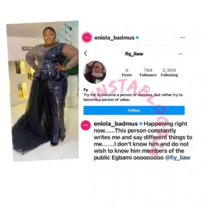 Actress Eniola Badmus alerts the public about the messages she keeps receiving from an IG user. [Swipe]