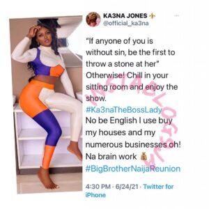 BBN Reunion: English didn't buy my houses and businesses — Reality TV Star, Ka3na, roars