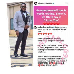 Showing emotions isn't weakness — Comedian Ajebo