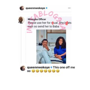Actress Queen Nwokoye reacts to a fan 's comment on her picture with  Kanayo