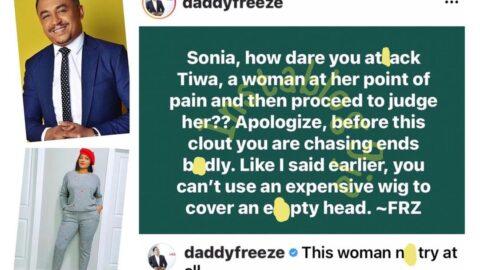 S*x Tape: Apologize to Tiwa now — DaddyFreeze orders actress Sonia Ogiri [Swipe]