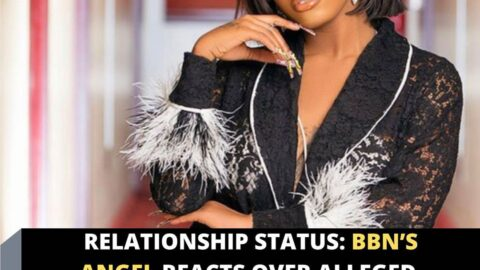 Relationship Status: BBN's Angel reacts over alleged thr*ats