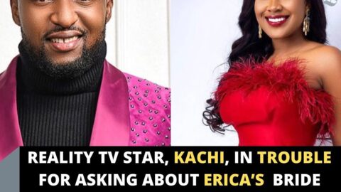 Reality TV Star, Kachi, in trouble for asking about Erica's bride price