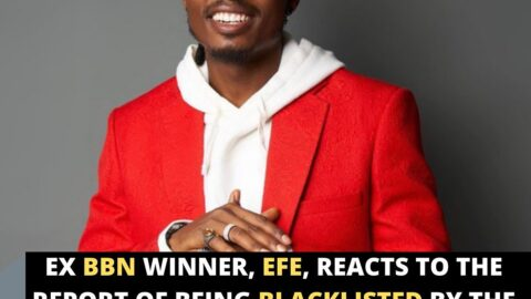 Ex BBN winner, Efe, reacts to the report of being blacklisted by the organizers