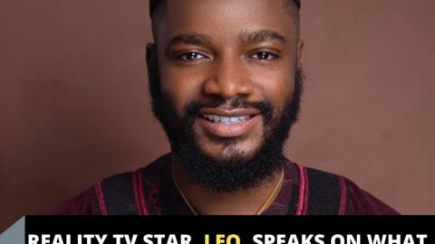 Reality TV Star, Leo, speaks on what women have done to him